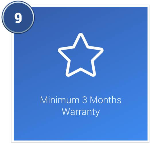 Minimum 3 months warranty